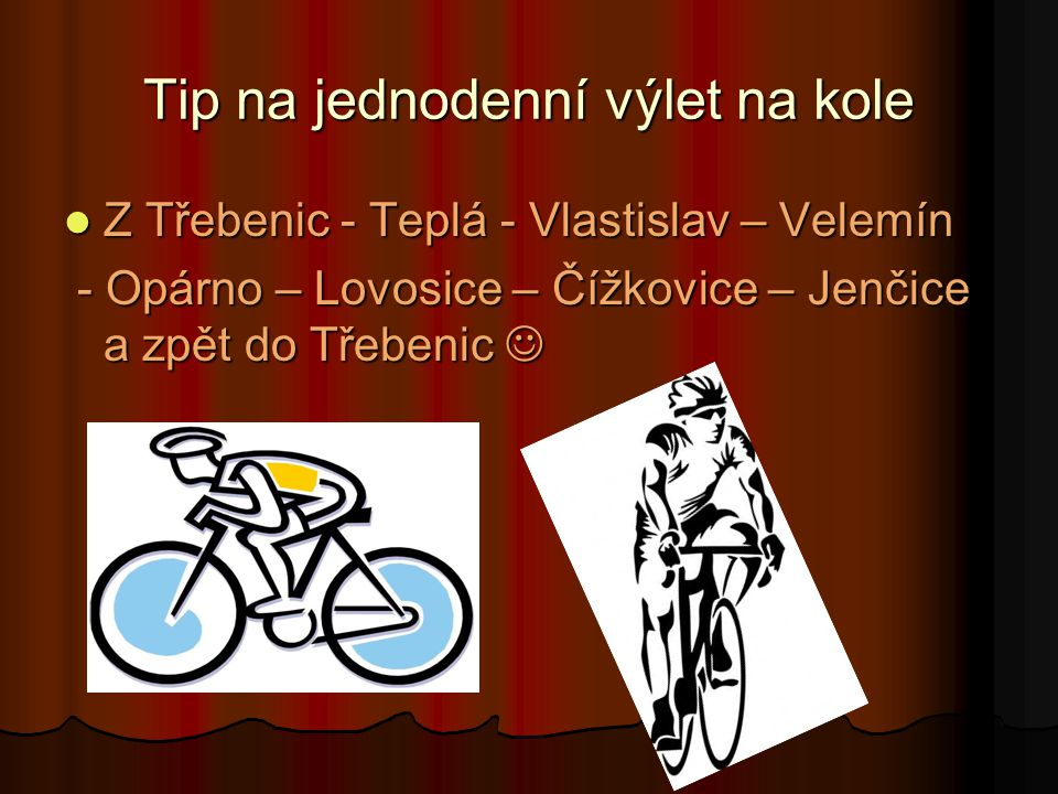 Tip na jednodenní výlet na kole