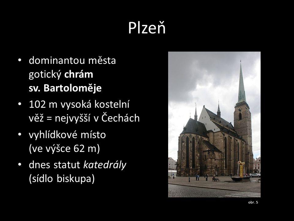 Plzeň dominantou města gotický chrám sv. Bartoloměje