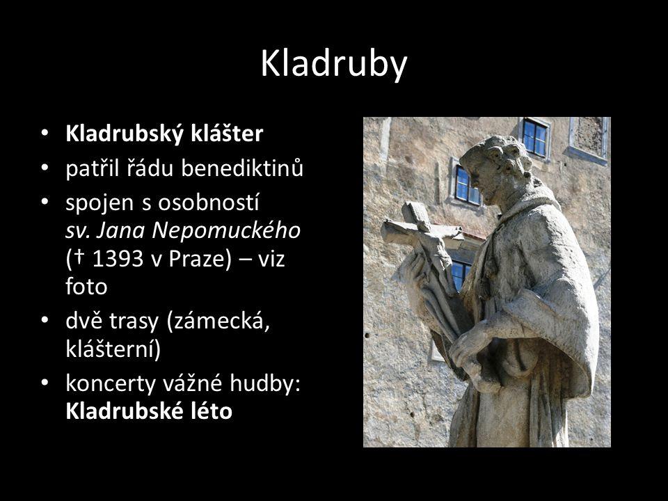 Kladruby Kladrubský klášter patřil řádu benediktinů