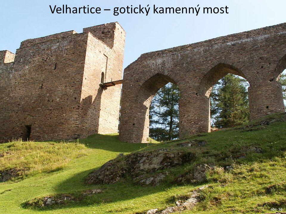Velhartice – gotický kamenný most