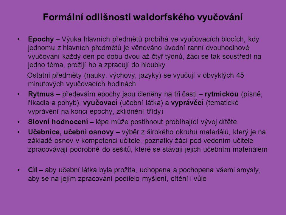 Formální odlišnosti waldorfského vyučování