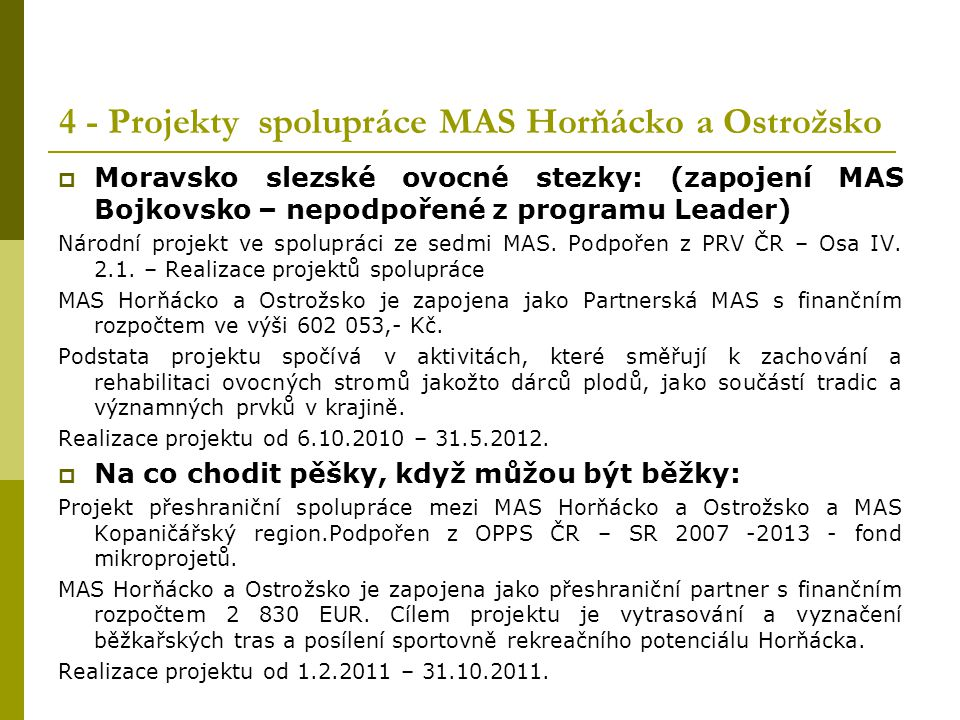 4 - Projekty spolupráce MAS Horňácko a Ostrožsko