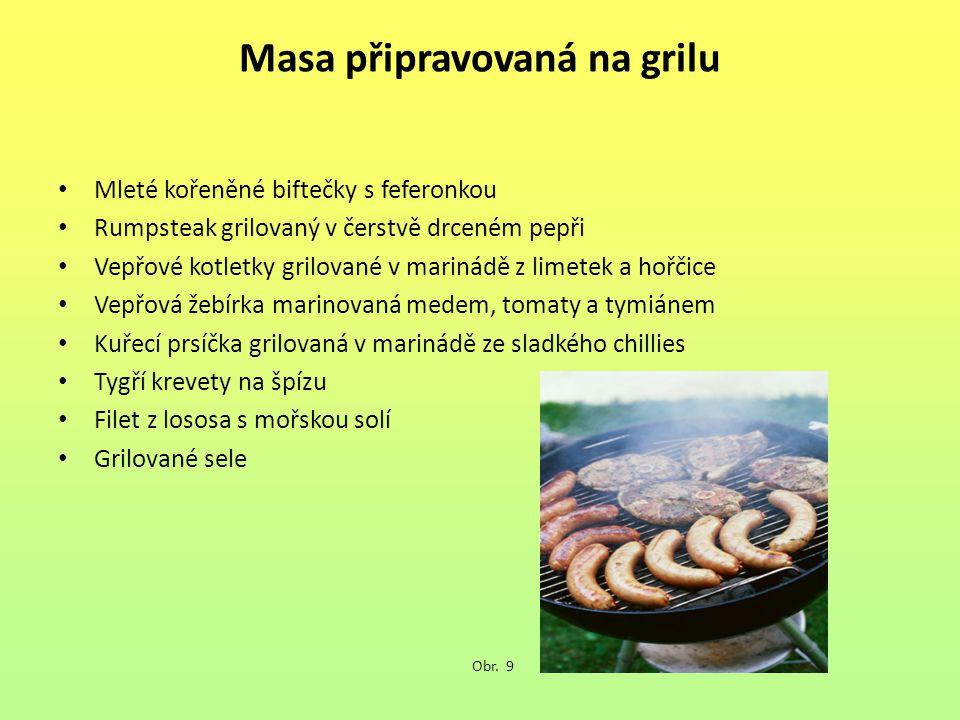 Masa připravovaná na grilu
