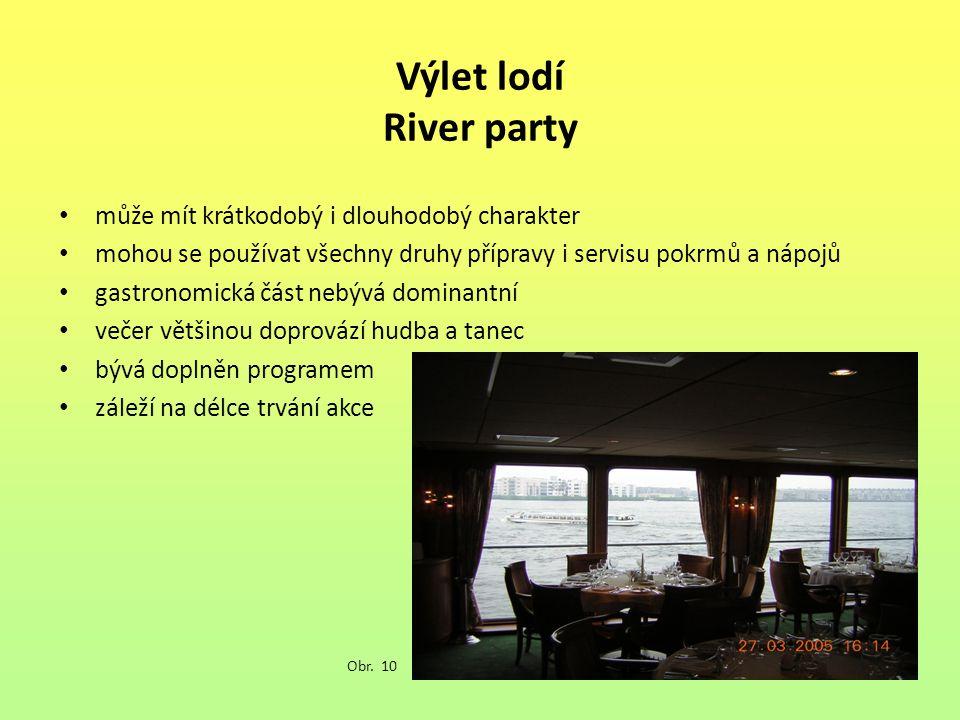 Výlet lodí River party může mít krátkodobý i dlouhodobý charakter