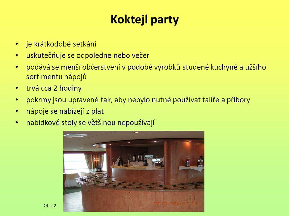 Koktejl party je krátkodobé setkání