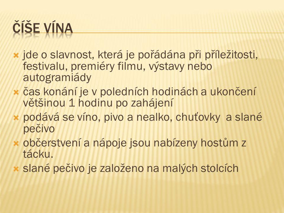 Číše vína jde o slavnost, která je pořádána při příležitosti, festivalu, premiéry filmu, výstavy nebo autogramiády.