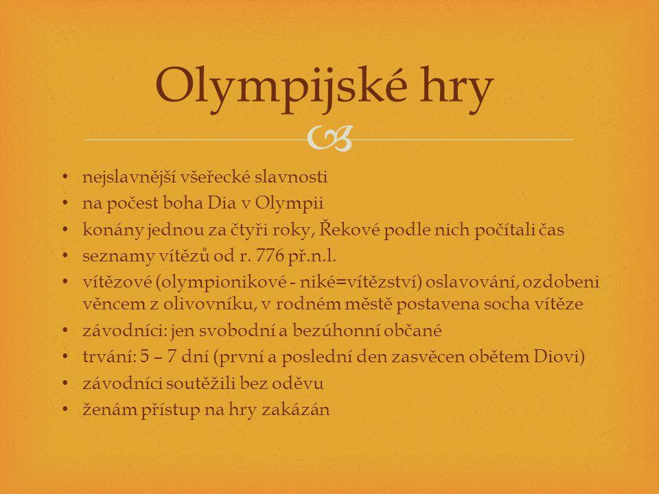 Olympijské hry nejslavnější všeřecké slavnosti