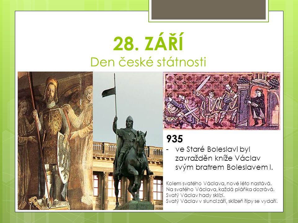 28. ZÁŘÍ Den české státnosti