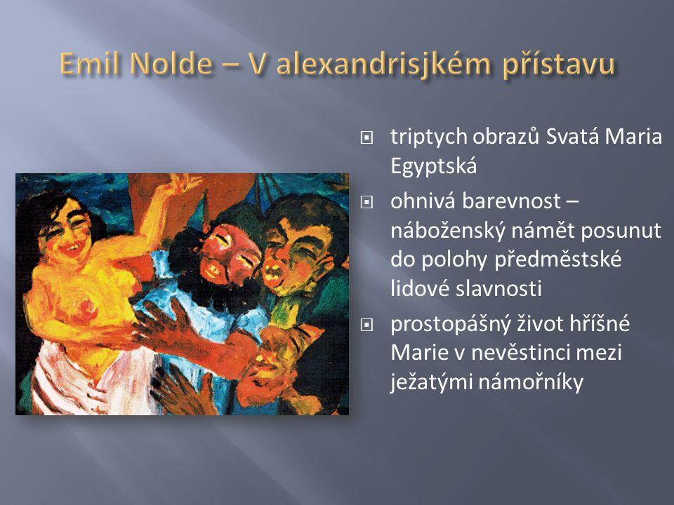 Emil Nolde – V alexandrisjkém přístavu