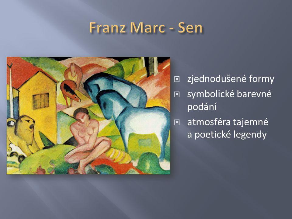 Franz Marc - Sen zjednodušené formy symbolické barevné podání