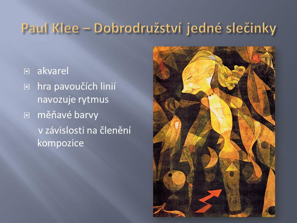 Paul Klee – Dobrodružství jedné slečinky