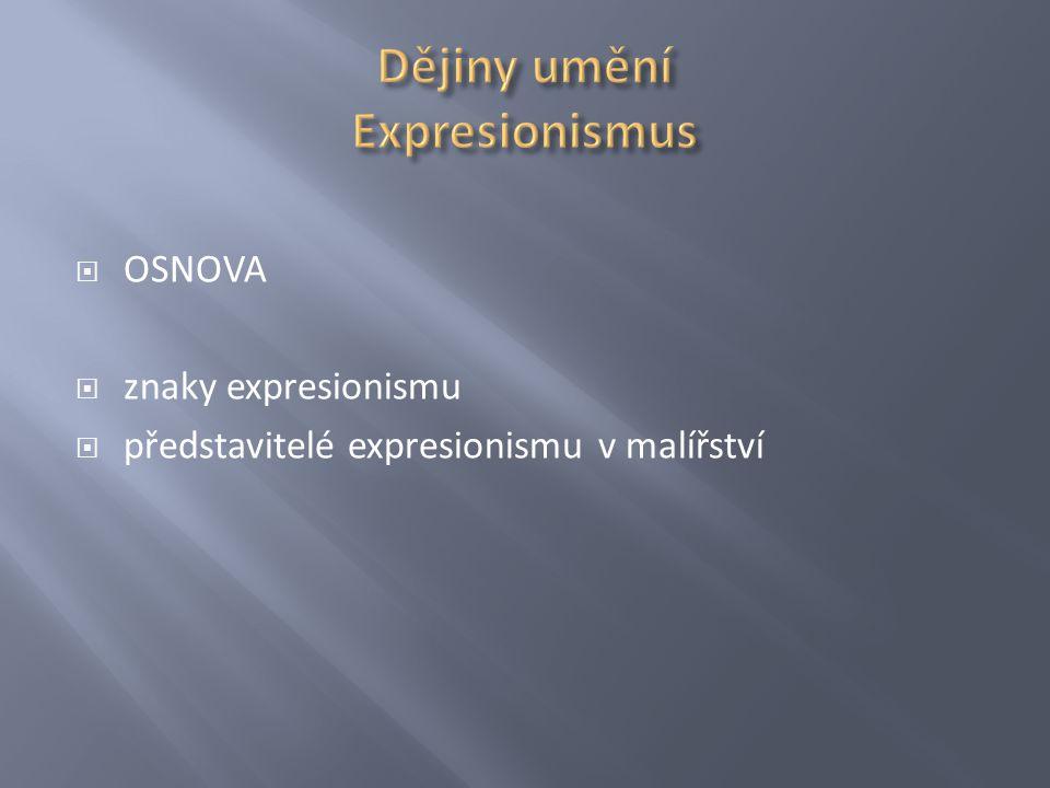Dějiny umění Expresionismus
