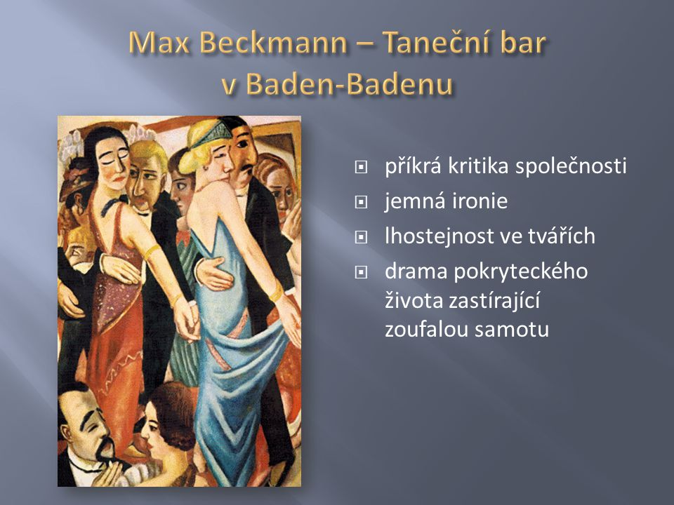 Max Beckmann – Taneční bar v Baden-Badenu