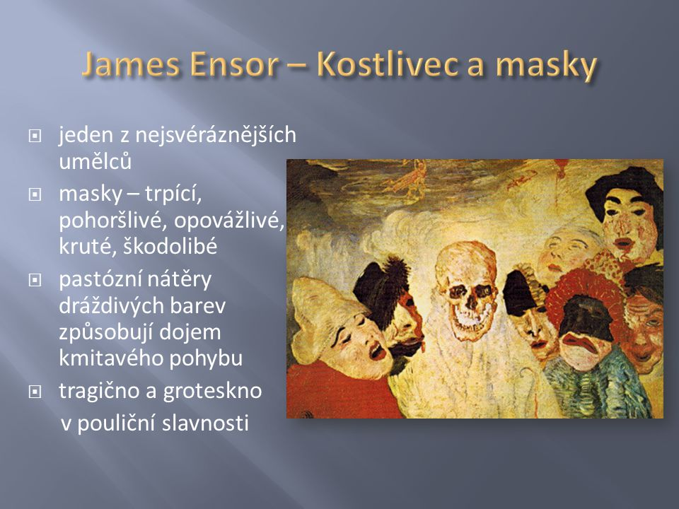 James Ensor – Kostlivec a masky