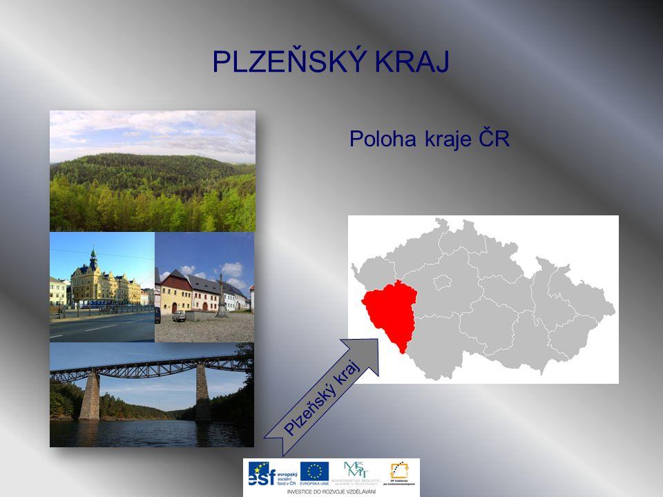 PLZEŇSKÝ KRAJ Poloha kraje ČR Plzeňský kraj