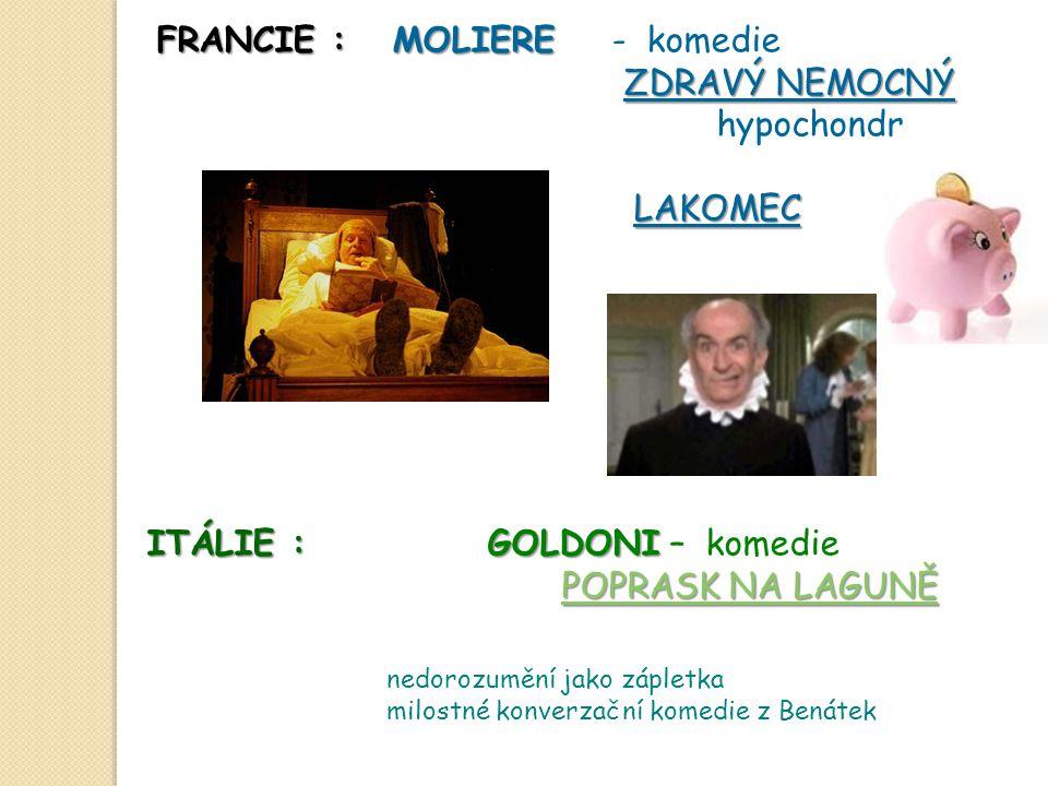 FRANCIE : MOLIERE - komedie ZDRAVÝ NEMOCNÝ hypochondr LAKOMEC