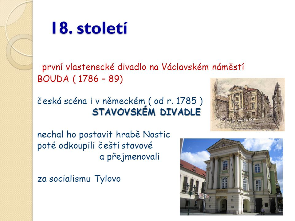 18. století první vlastenecké divadlo na Václavském náměstí