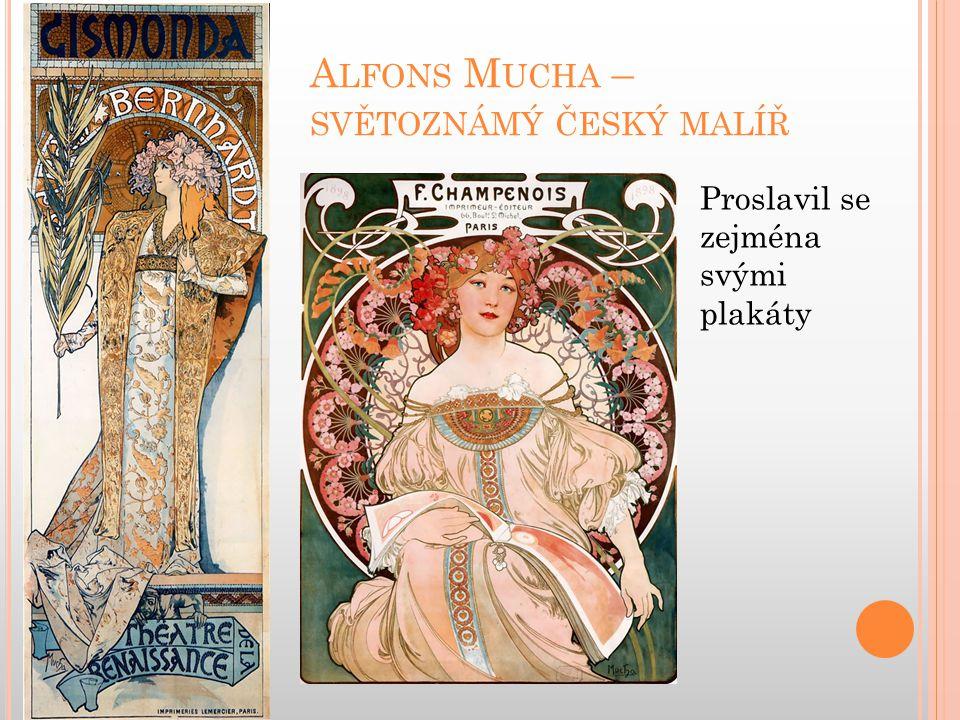 Alfons Mucha – světoznámý český malíř