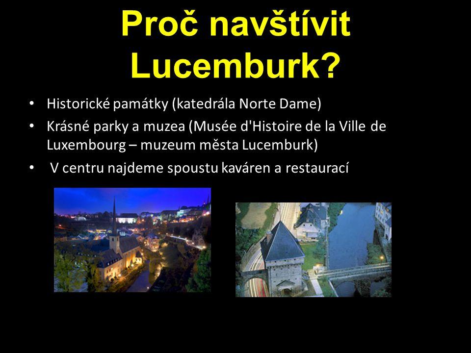 Proč navštívit Lucemburk