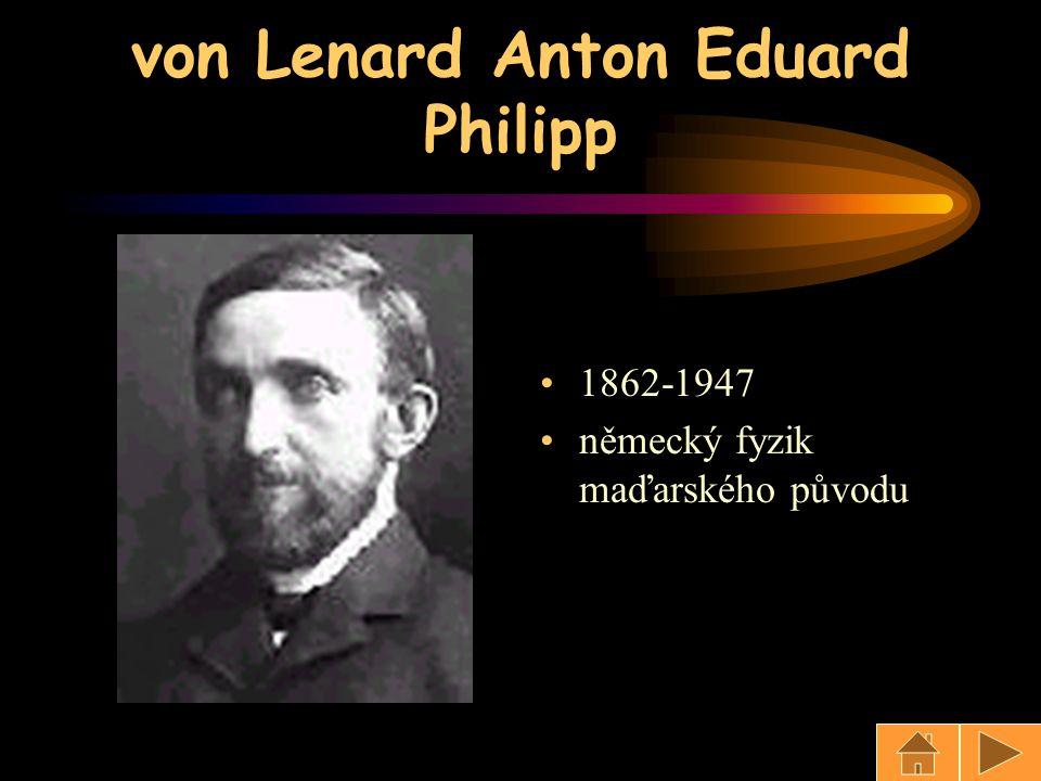 von Lenard Anton Eduard Philipp