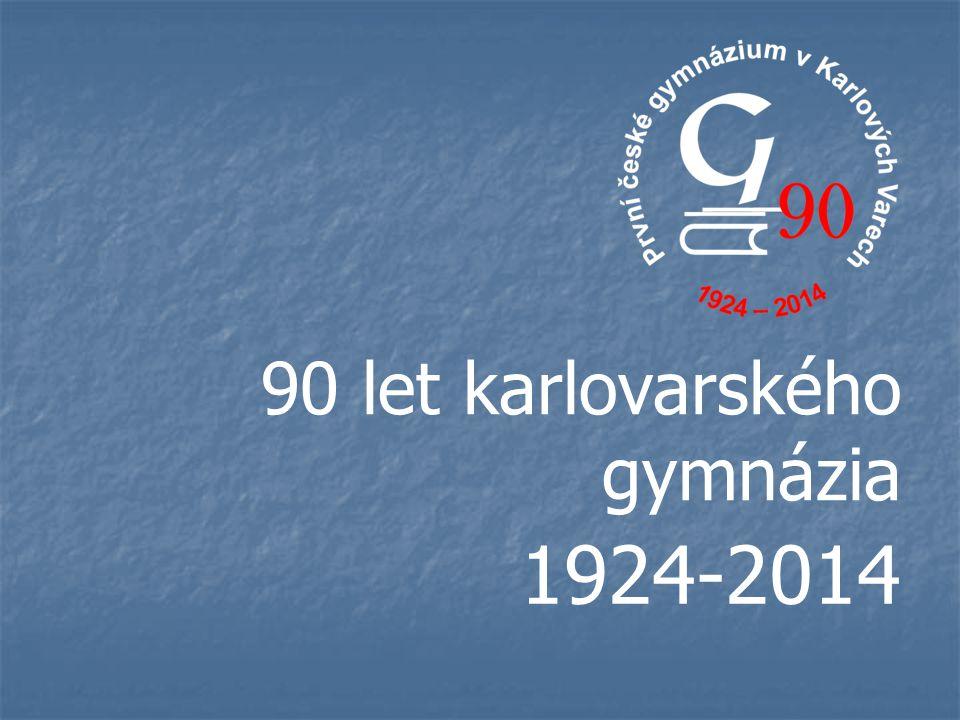 90 let karlovarského gymnázia