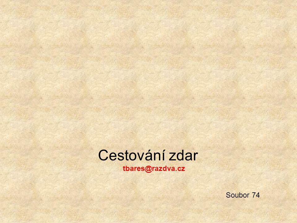 Cestování zdar tbares@razdva.cz Soubor 74