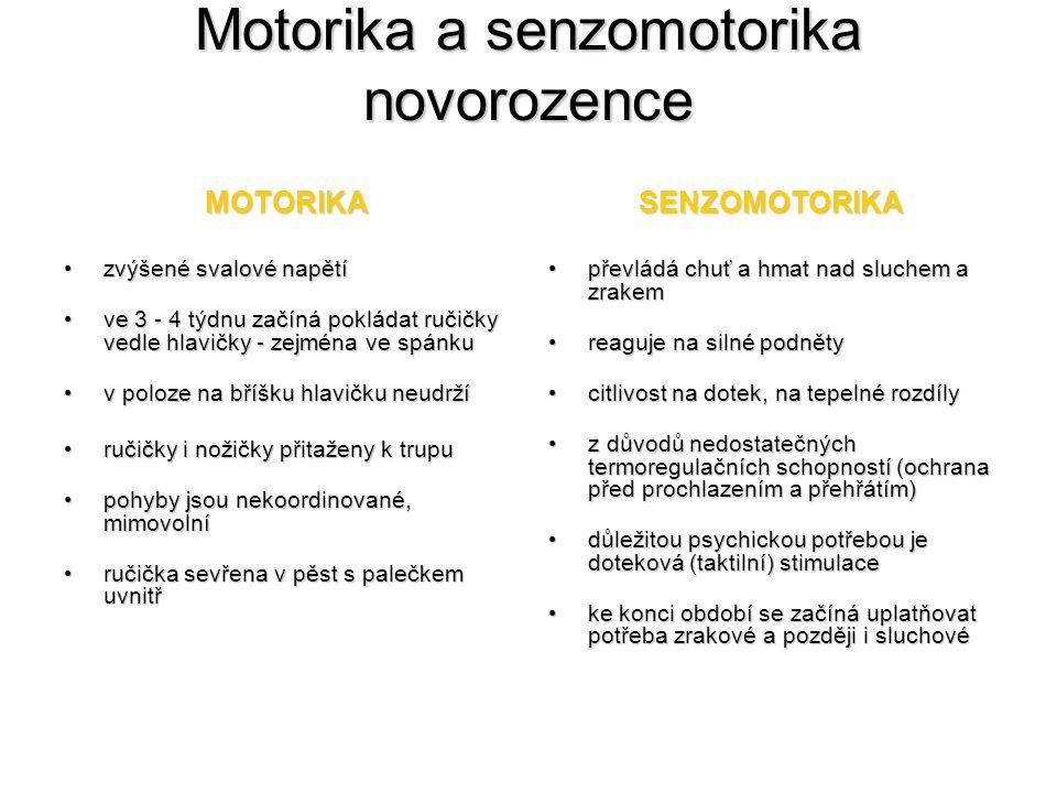 Motorika a senzomotorika novorozence