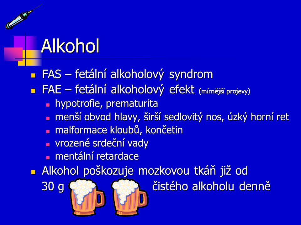 Alkohol FAS – fetální alkoholový syndrom
