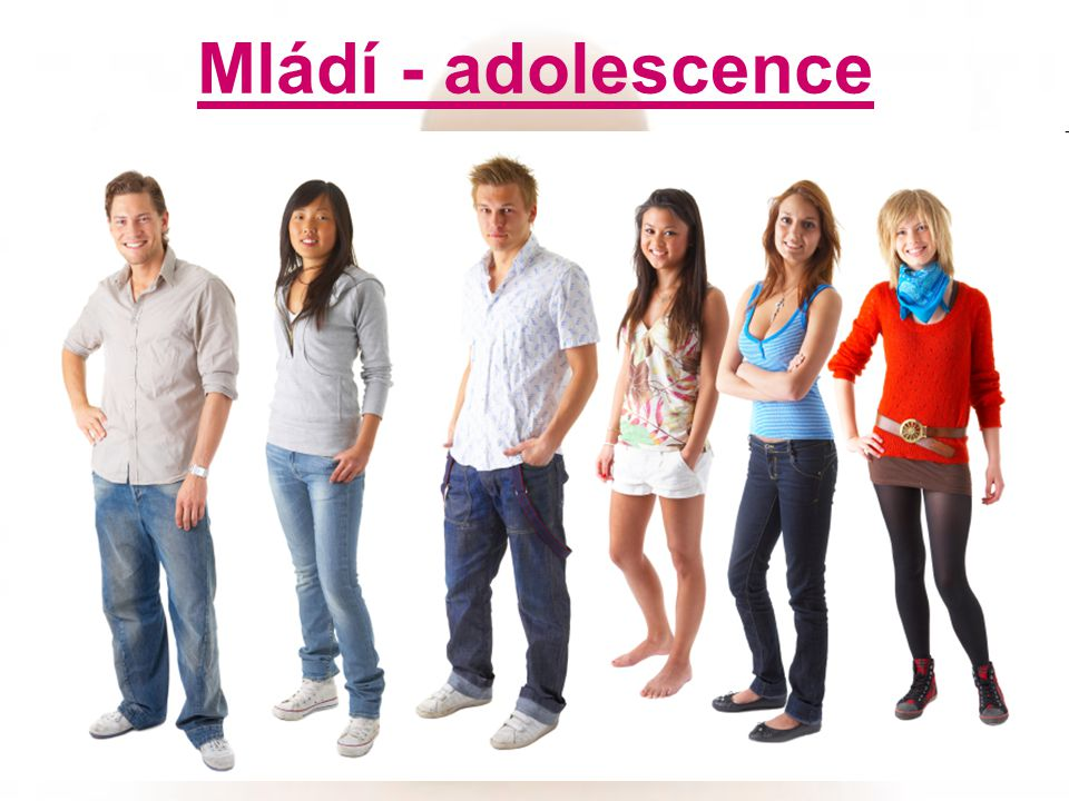 Mládí - adolescence