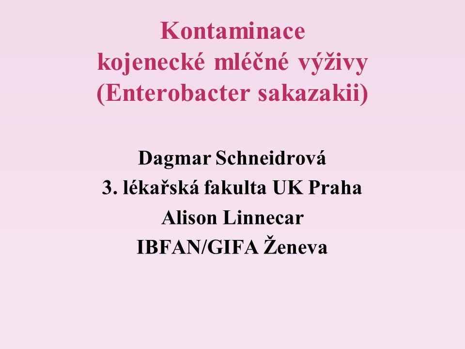 Kontaminace kojenecké mléčné výživy (Enterobacter sakazakii)