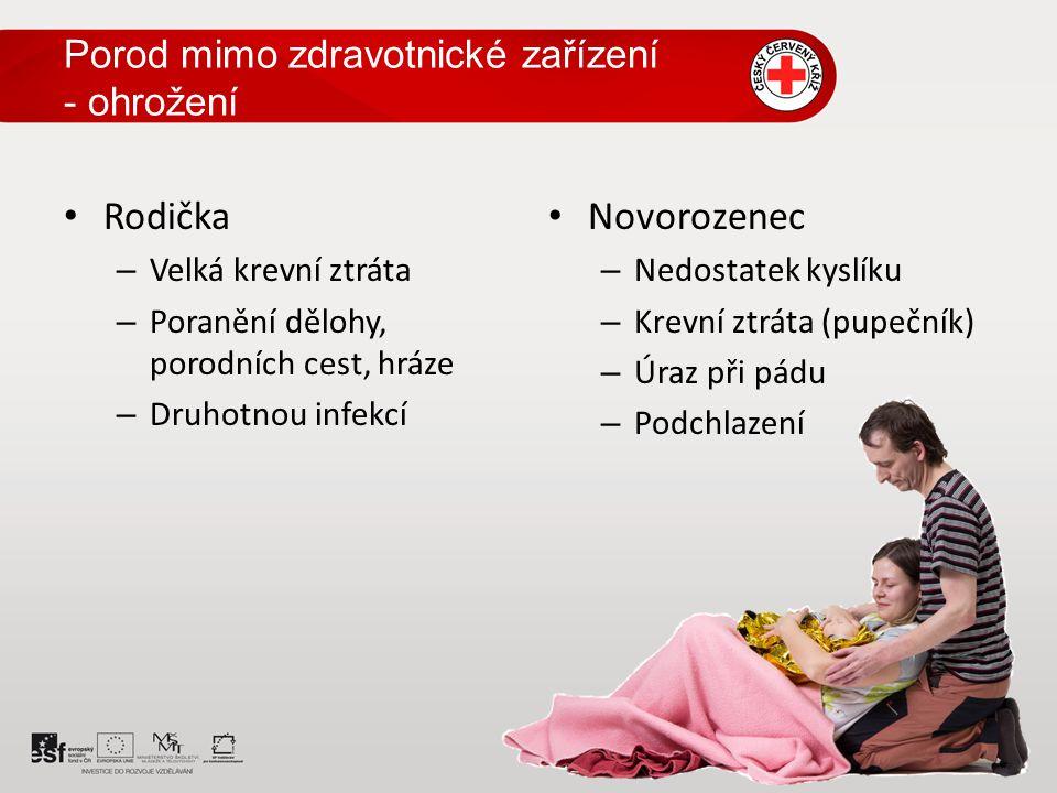 Porod mimo zdravotnické zařízení - ohrožení