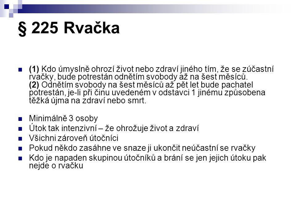 § 225 Rvačka