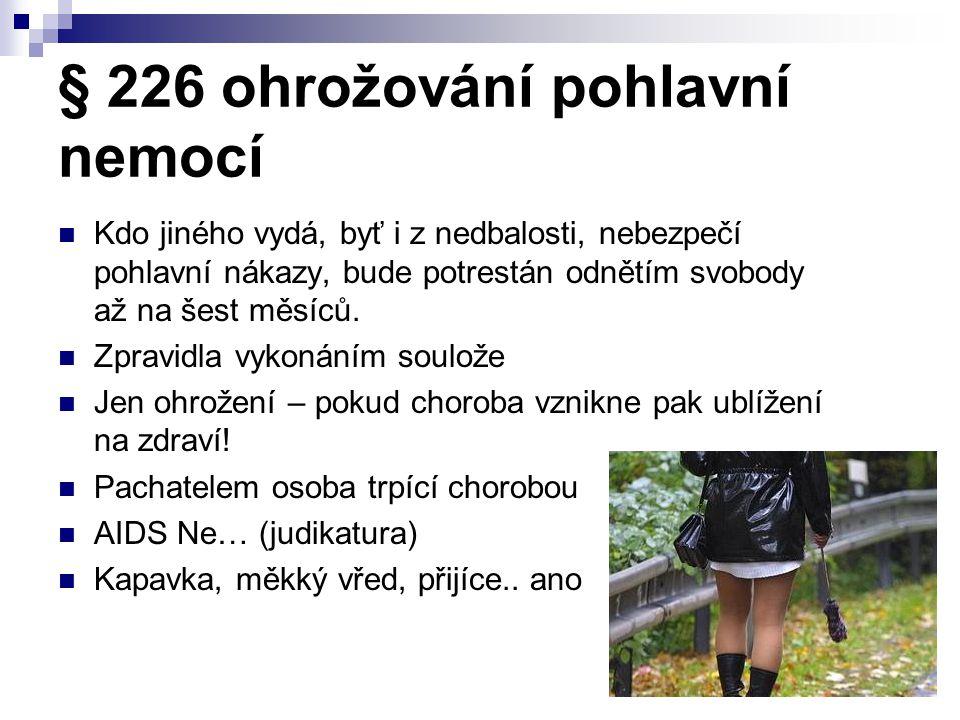 § 226 ohrožování pohlavní nemocí