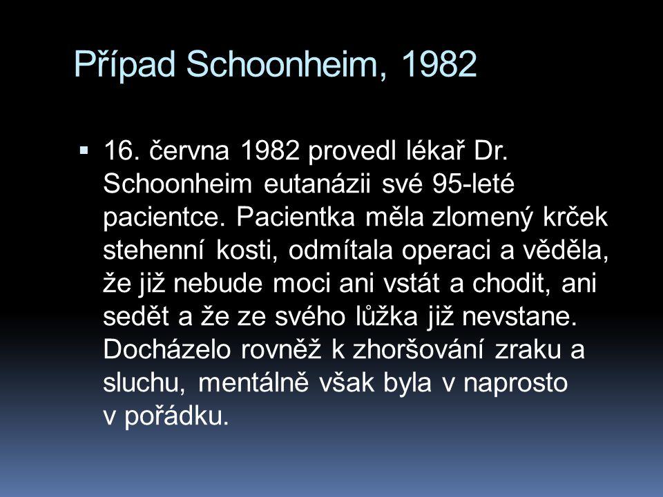 Případ Schoonheim, 1982