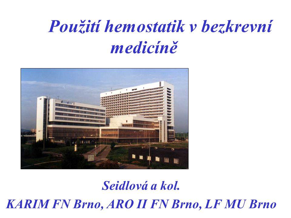 Použití hemostatik v bezkrevní medicíně