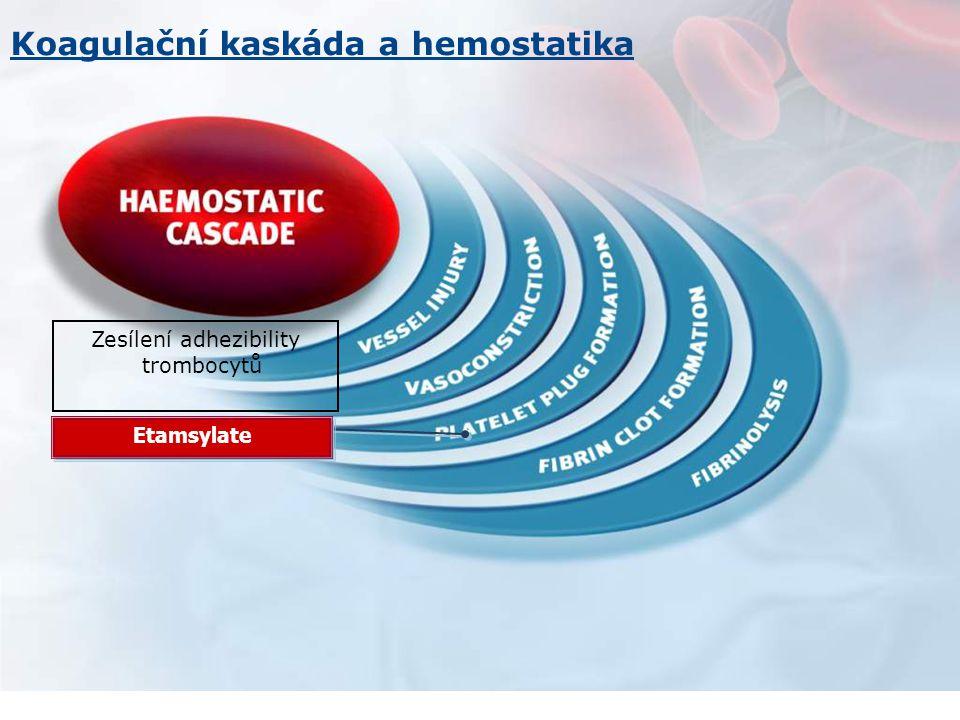 Zesílení adhezibility trombocytů