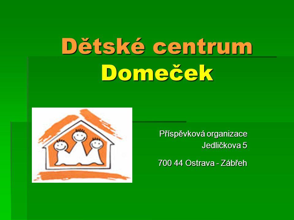 Dětské centrum Domeček