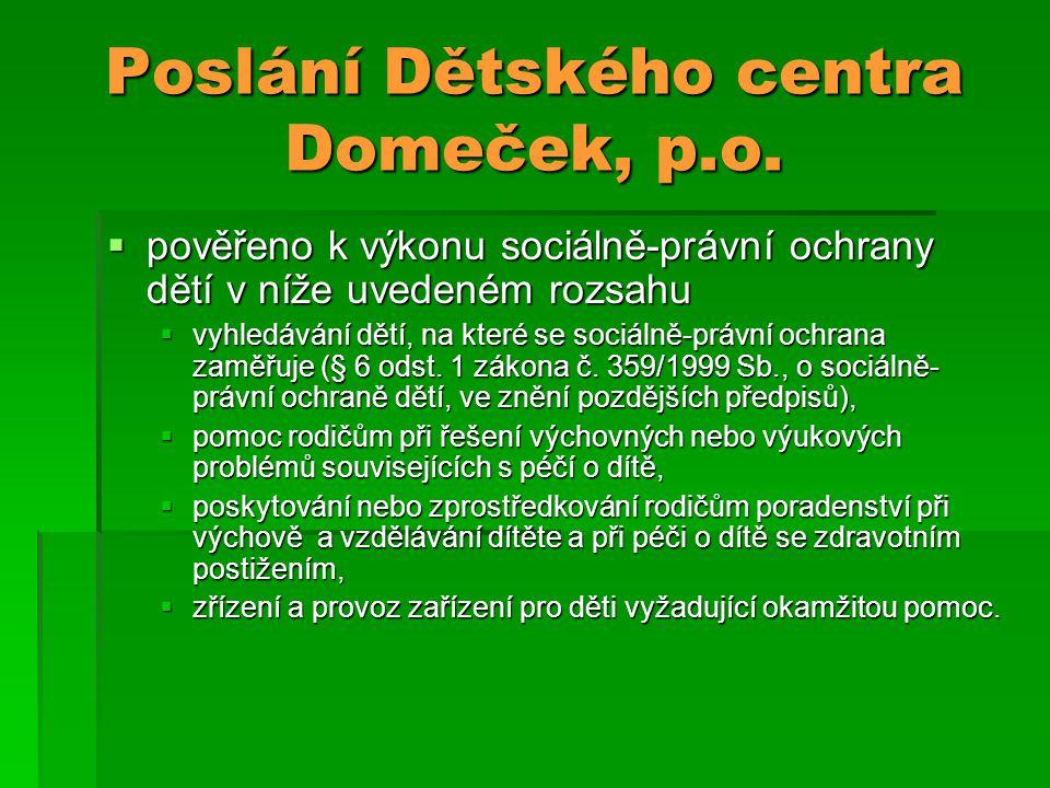 Poslání Dětského centra Domeček, p.o.