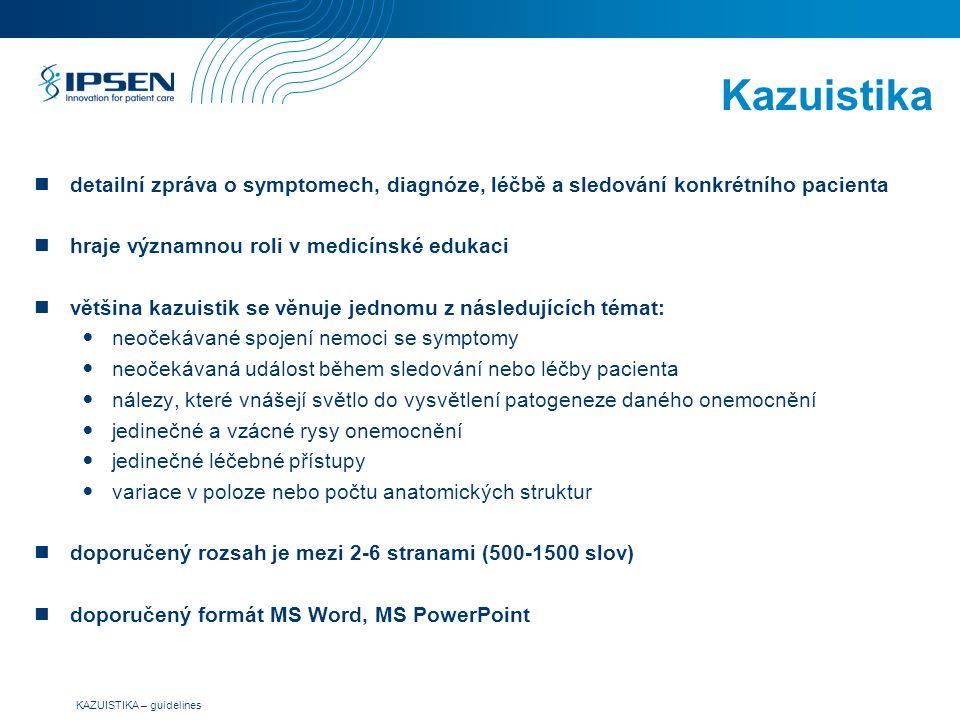 Kazuistika detailní zpráva o symptomech, diagnóze, léčbě a sledování konkrétního pacienta. hraje významnou roli v medicínské edukaci.