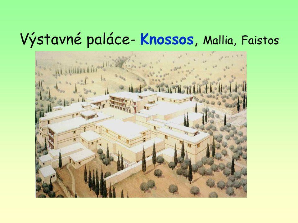 Výstavné paláce- Knossos, Mallia, Faistos