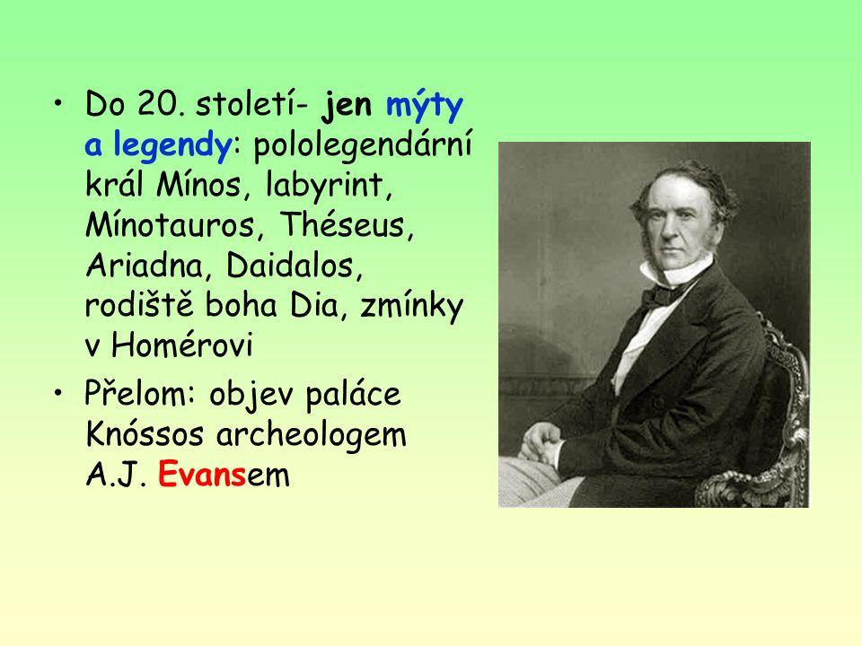 Do 20. století- jen mýty a legendy: pololegendární král Mínos, labyrint, Mínotauros, Théseus, Ariadna, Daidalos, rodiště boha Dia, zmínky v Homérovi