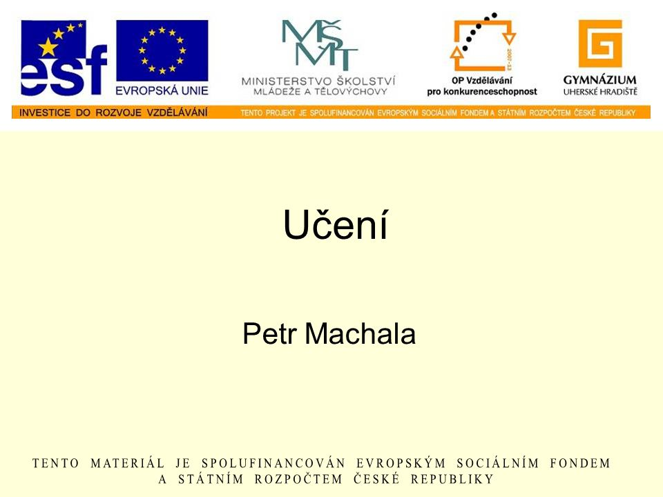 Učení Petr Machala