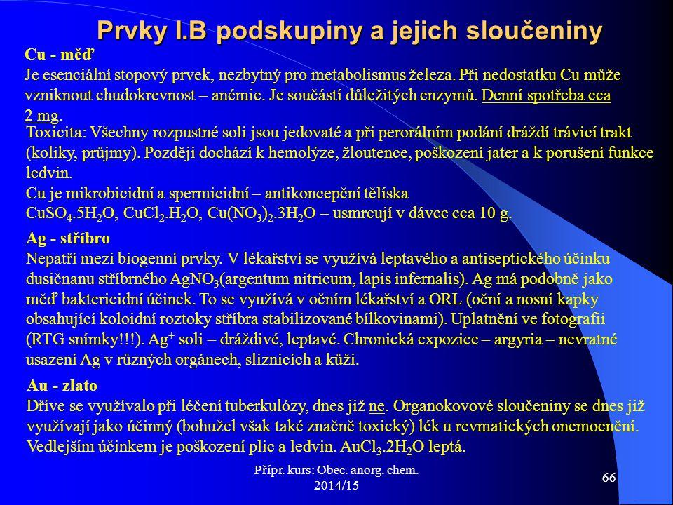 Prvky I.B podskupiny a jejich sloučeniny