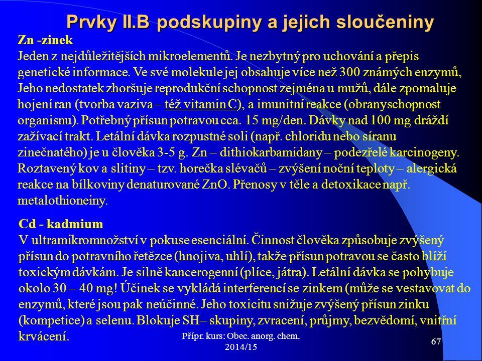 Prvky II.B podskupiny a jejich sloučeniny