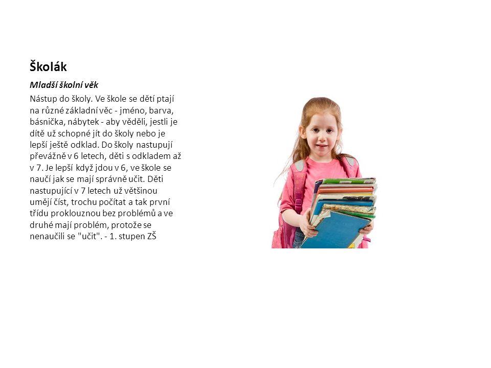 Školák Mladší školní věk