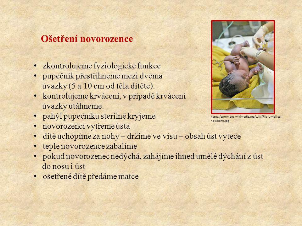 Ošetření novorozence zkontrolujeme fyziologické funkce
