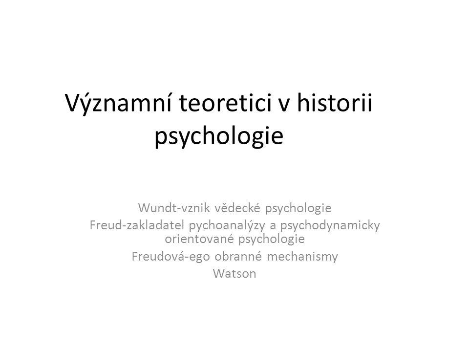 Významní teoretici v historii psychologie