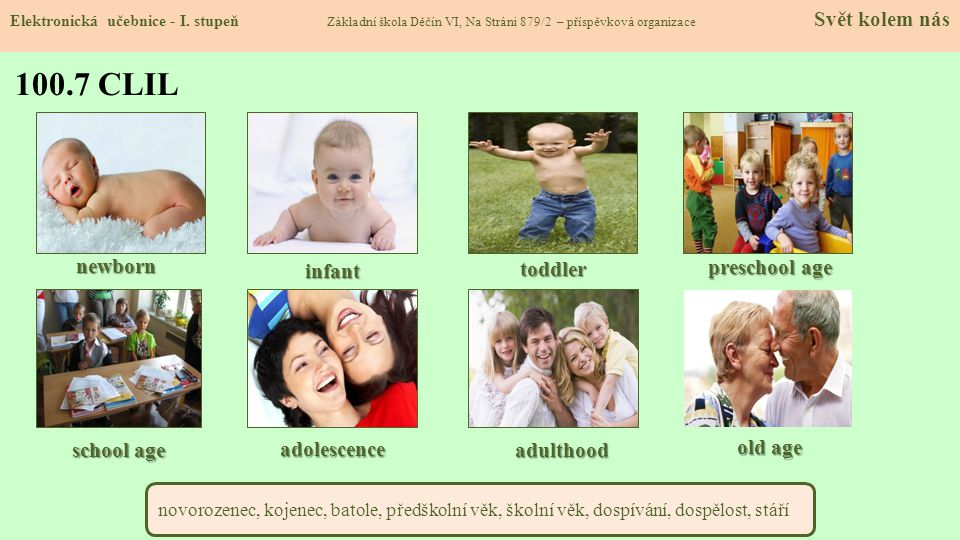 100.7 CLIL newborn infant toddler preschool age school age adolescence
