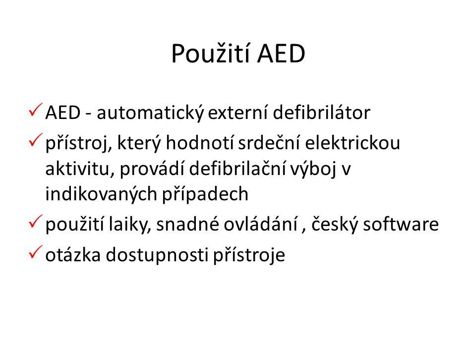 Použití AED AED - automatický externí defibrilátor