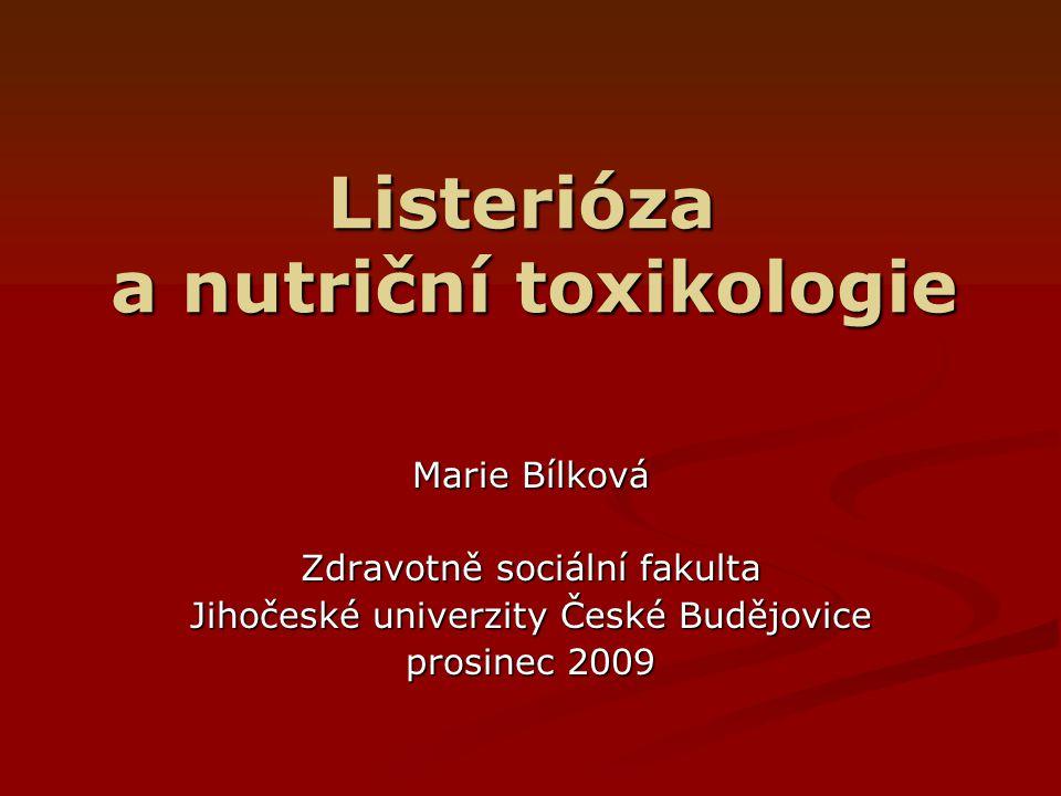 Listerióza a nutriční toxikologie